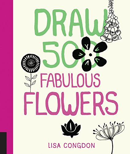 9781592539918: Draw 500 Fabulous Flowers: A Sketchbook for Artists, Designers, and Doodlers