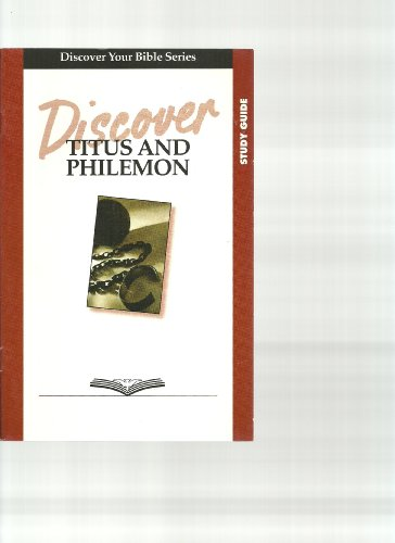 9781592551804: Discover Titus and Philemon Study Guide (Discover Your Bible)