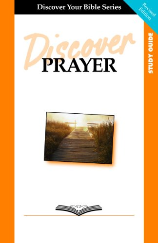 Discover Prayer Study Guide (Discover Your Bible): Faith Alive Christian Resources