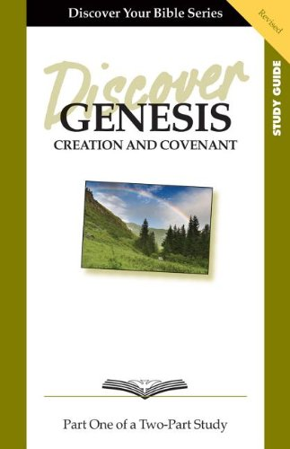 9781592552573: Discover Genesis, Part 1: Creation and Covenant (Discover Your Bible)