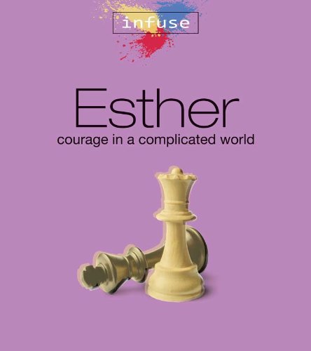 9781592553563: Esther: Courage in a Complicated World (Infuse Bible Studies)