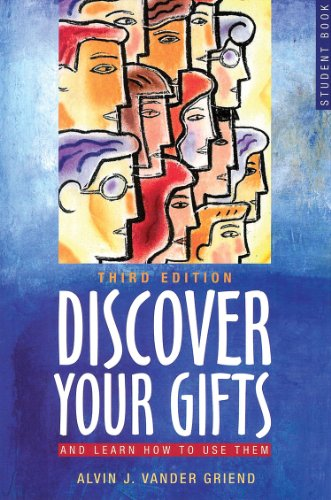Discover Your Gifts Student Book: And Learn How to Use Them: Vander Griend, Alvin J.