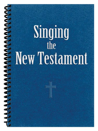 Singing the New Testament: Faith Alive Christian Resources; Calvin Institute of Christian Worship