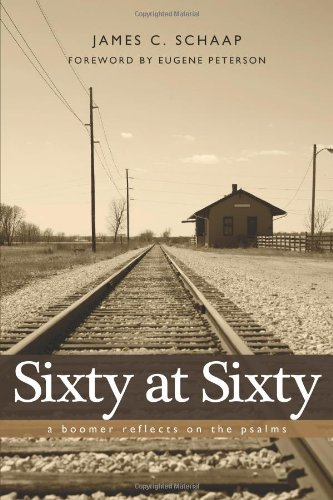 9781592554409: Sixty at Sixty: A Boomer Reflects on the Psalms