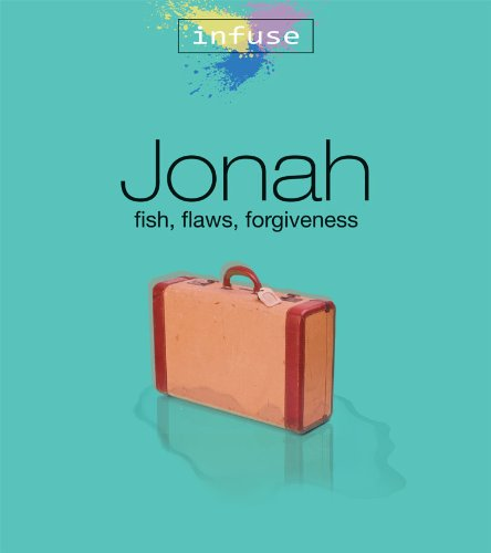 9781592554942: Jonah: Fish, Flaws, Forgiveness (Infuse Bible Studies)