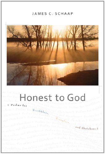 9781592555260: Honest to God: Psalms for Scribblers, Scrawlers, and Sketchers
