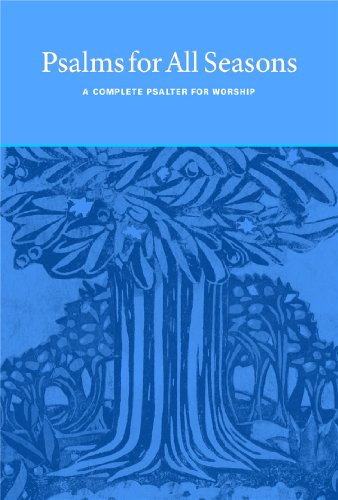 Psalms for All Seasons: A Complete Psalter for Worship (Spiral)