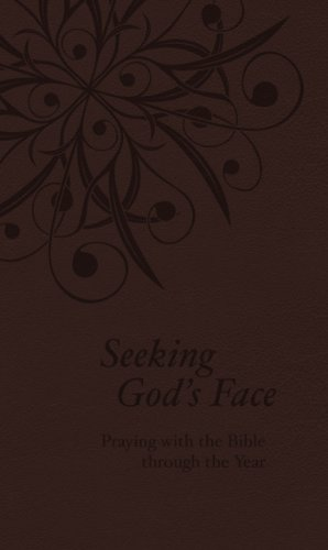 9781592558124: Seeking God's Face: Praying with the Bible Through the Year, Large Print Edition