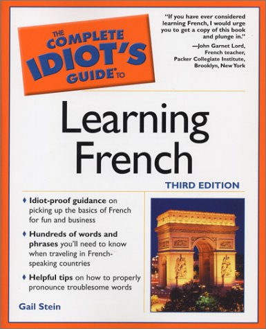 9781592570553: Complete Idiot's Guide to Learning French, 3E (The Complete Idiot's Guide)