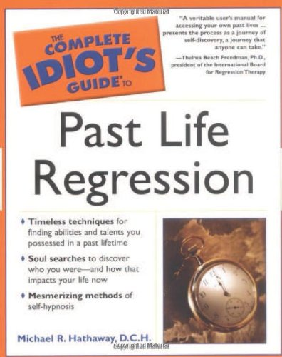 9781592570652: The Complete Idiot's Guide to Past Life Regression