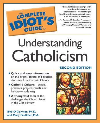 9781592570850: The Complete Idiot's Guide to Understanding Catholicism