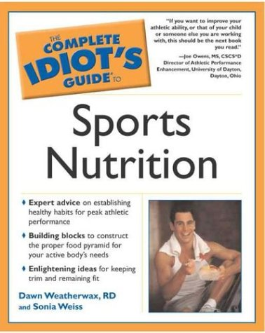 9781592571024: Complete Idiot's Guide to Sports Nutrition (The Complete Idiot's Guide)