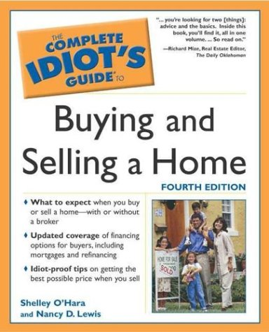 9781592571208: The Complete Idiot's Guide to Buying and Selling a Home, 4th Ed