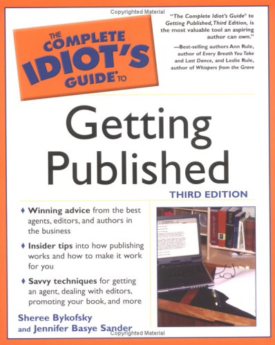 9781592571215: Complete Idiot's Guide to Getting Published, 3rd Ed