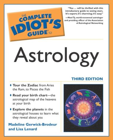 9781592571277: The Complete Idiot's Guide to Astrology, 3E