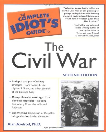9781592571321: The Complete Idiot's Guide to the Civil War, 2nd Edition