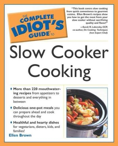 9781592571369: The Complete Idiot's Guide to Slow Cooker Cooking