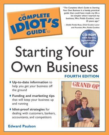9781592571383: The Complete Idiot's Guide to Starting your own Business, 4E
