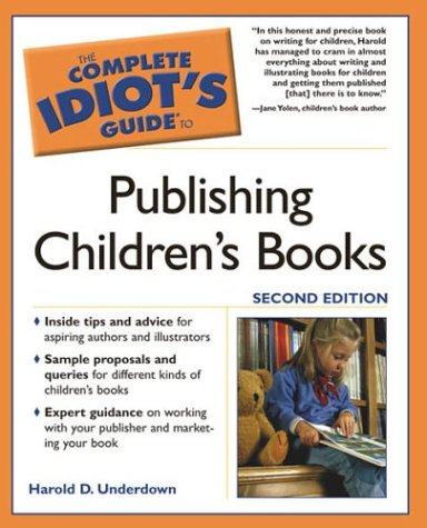 9781592571437: The Complete Idiot's Guide to Publishing Children's Books
