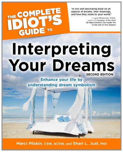 9781592571468: The Complete Idiot's Guide to Interpreting Your Dreams, 2ndEdition