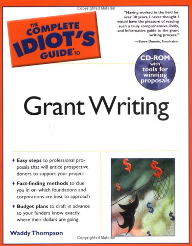 9781592571512: Complete Idiot's Guide to Grant Writing (The Complete Idiot's Guide)