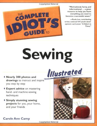 9781592571543: The Complete Idiot's Guide to Sewing Illustrated