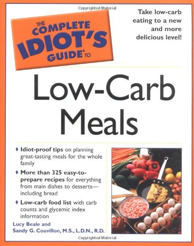 9781592571802: The Complete Idiot's Guide to Low-Carb Meals