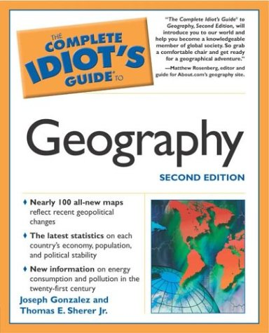 9781592571888: The Complete Idiot's Guide to Geography, Second Edition
