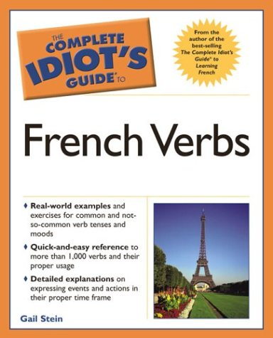 9781592571932: Complete Idiot's Guide to French Verbs (The Complete Idiot's Guide)