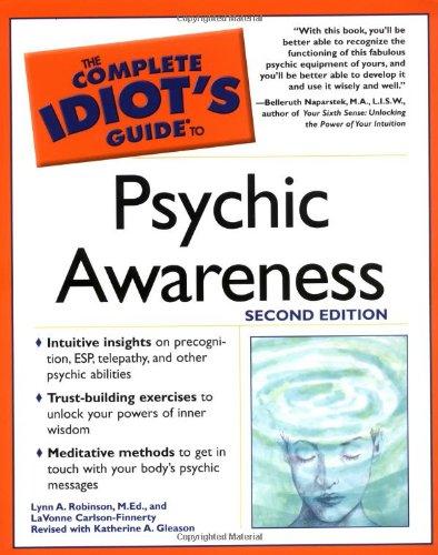 Psychic Awareness: Lynn A. Robinson;