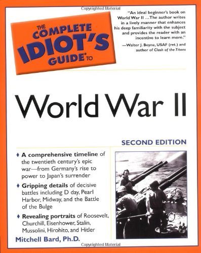 9781592572045: Complete Idiot's Guide to World War II