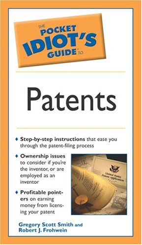 9781592572298: The Pocket Idiot's Guide to Patents