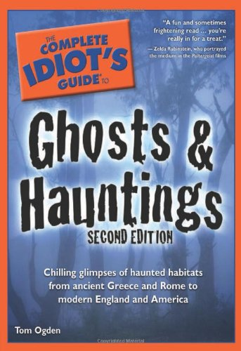 9781592572502: The Complete Idiot's Guide to Ghosts & Hauntings, 2nd Edition