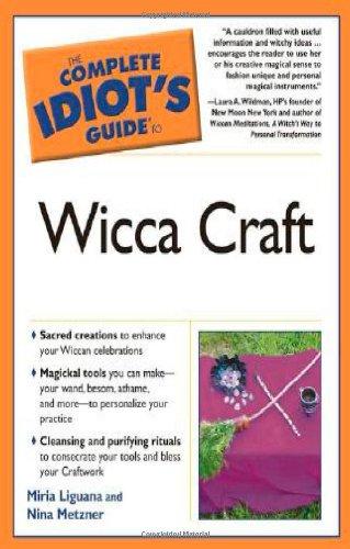 The Complete Idiot's Guide to Wicca Craft: Liguana, Miria; Metzner, Nina