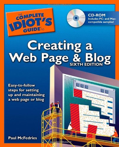 9781592572670: The Complete Idiot's Guide to Creating a Web Page & Blog, 6E