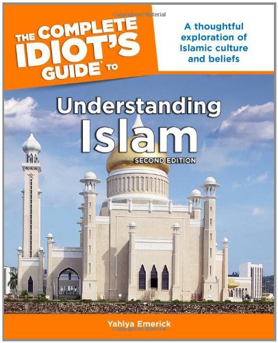 9781592572724: The Complete Idiot's Guide to Understanding Islam, 2nd Edition
