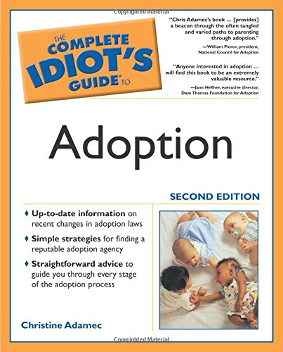 9781592572748: The Complete Idiot's Guide to Adoption, Second Edition