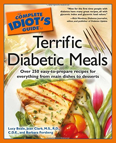 9781592572755: The Complete Idiot's Guide to Terrific Diabetic Meals (Complete Idiot's Guides (Lifestyle Paperback))
