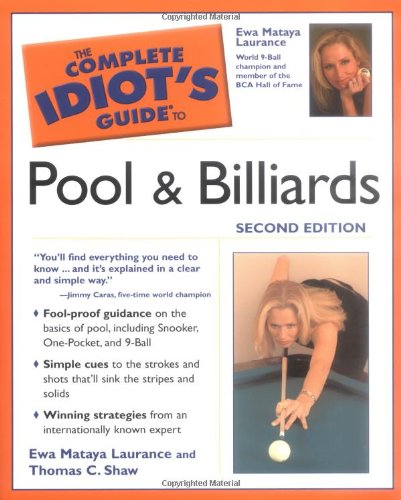 9781592572878: The Complete Idiot's Guide to Pool And Billiards, 2nd Edition
