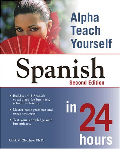 9781592572885: Alpha Teach Yourself Spanish in 24 Hours