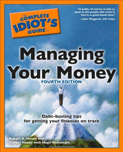 9781592572984: The Complete Idiot's Guide to Managing Your Money, 4th Edition