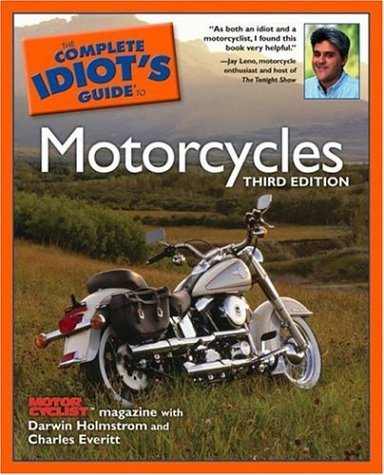 9781592573035: The Complete Idiot's Guide to Motorcycles, Third Edition
