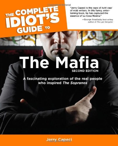 9781592573059: The Complete Idiot's Guide to the Mafia, Second Edition