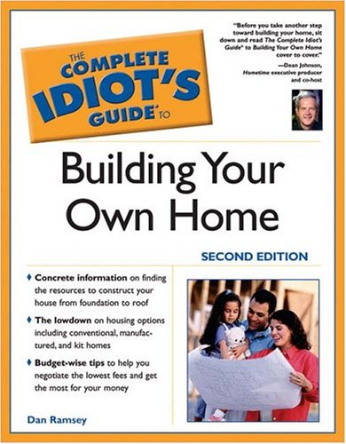 9781592573141: Complete Idiot's Guide to Building Your Own Home, 2e (Complete Idiot's Guides (Lifestyle Paperback))