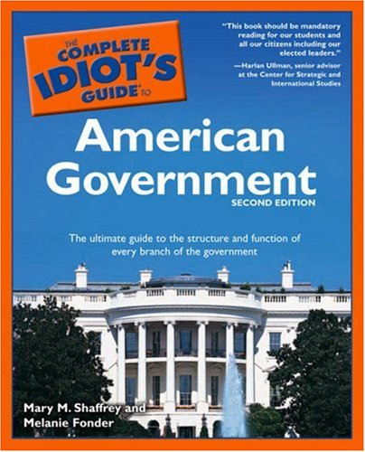 9781592573288: The Complete Idiot's Guide to American Government, Second Edition