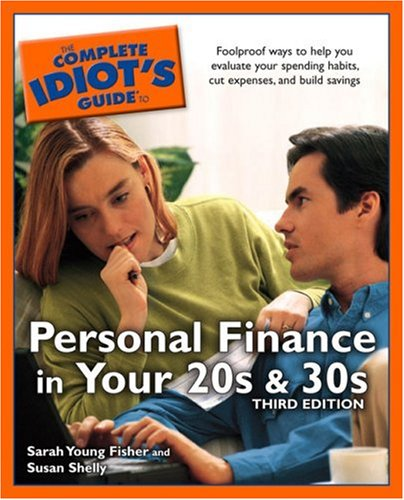 9781592573325: The Complete Idiot's Guide to Personal Finance in your 20s and 30s, Third Edition