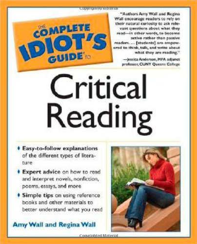 9781592573400: The Complete Idiot's Guide to Critical Reading