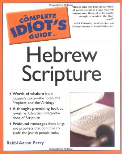 9781592573547: The Complete Idiot's Guide to Hebrew Scripture