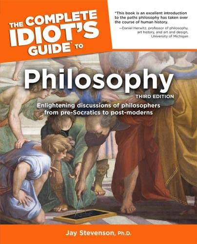 9781592573615: The Complete Idiot's Guide to Philosophy, Third Edition