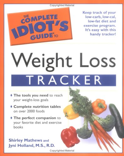 9781592573622: The Complete Idiot's Guide to Weight Loss Tracker
